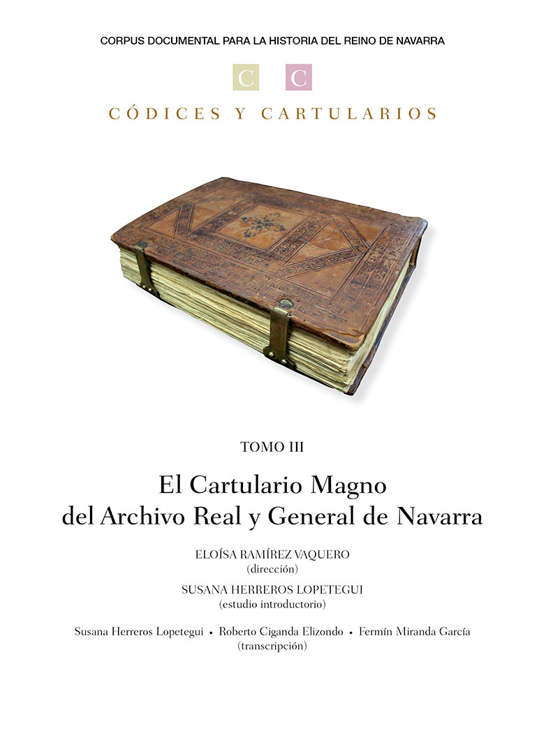 """Publicado """"El Cartulario Magno del Archivo Real y General de Navarra"""""""
