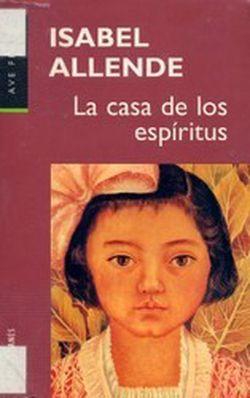 Allende isabel la casa de los esp ritus - La casa delos espiritus isabel allende ...
