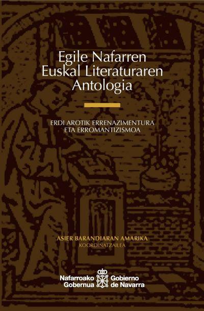 Egile Nafarren Euskal Literaturaren antologia.